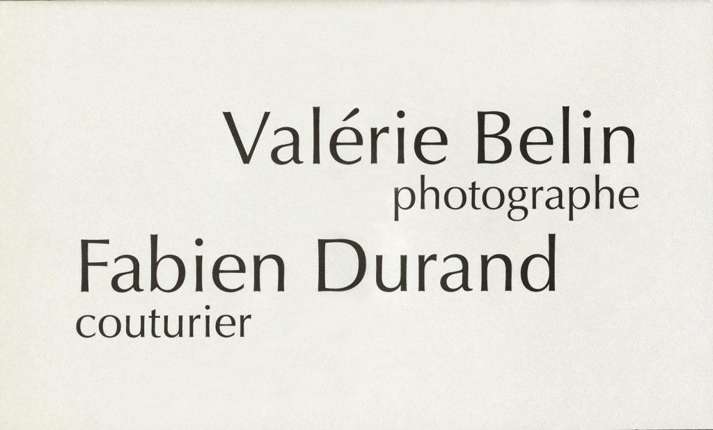 Valérie Belin photographe, Fabien Durand couturier